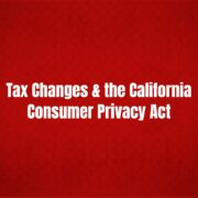 recent tax changes california consumer privacy act